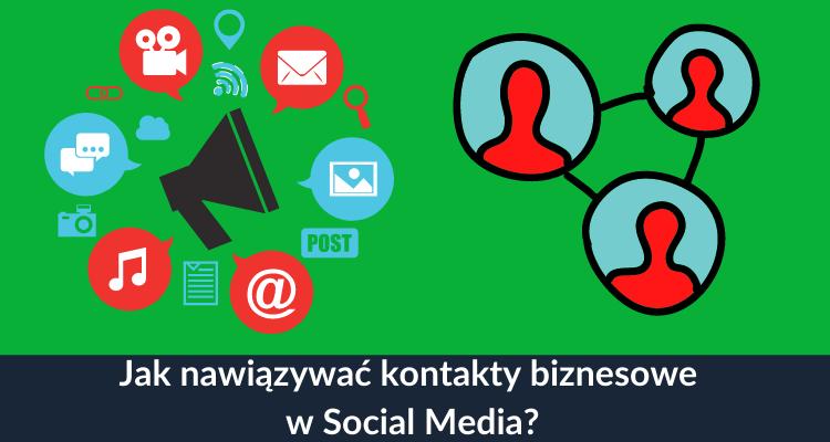 kontakty biznesowe w social media