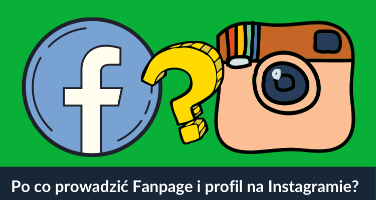 Facebook i Instagram po co mi profil
