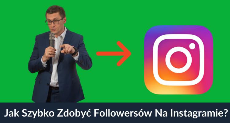 zdobyć followersów na Instagramie